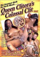 Queen Clitoras Colossal Clit Porn Movie