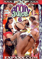 Booty Juice 6 Porn Video