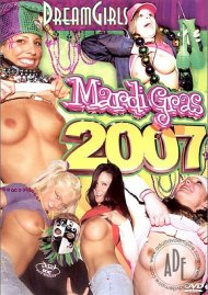 Dream Girls: Mardi Gras 2007