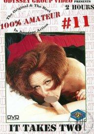 100% Amateur #11: It Takes Two Porn Video