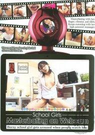School Girls Masturbating On Webcam