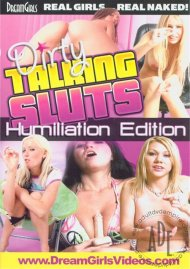 Dirty Talking Sluts: Humiliation Edition Porn Video