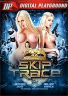 Skip Trace 2 Porn Video