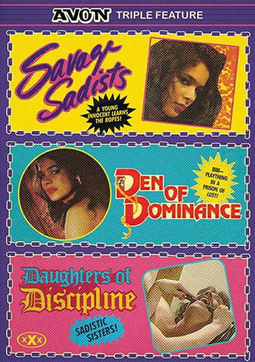 Savage Sadists / Den Of Dominance / Daughters Of Discipline
