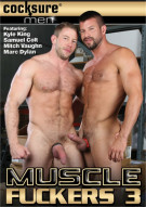 Muscle Fuckers 3 Porn Movie