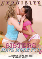 Sisters Have More Fun 3 Porn Movie