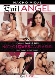 Nacho Loves Canela Skin Porn Movie