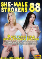 She-Male Strokers 88 Porn Video