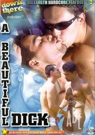 Beautiful Dick, A Gay Porn Movie