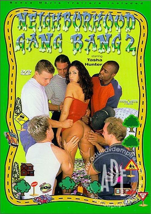 Neighborhood GangBang 2