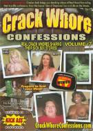 Crack Whore Confessions Vol. 7 Porn Video