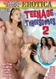 Teenage Threesomes 2 Porn Video