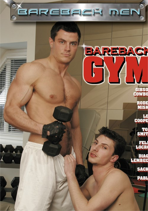 Bareback Gym aka Bareback Muscle Men Cover Front