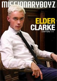 Elder Clarke: Chapters 1-4 gay porn DVD from Missionary Boyz.