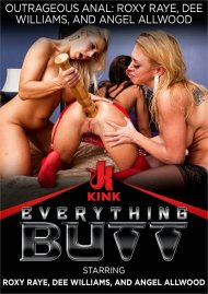 Outrageous Anal:  Roxy Raye, Dee Willaims and Angel Allwood  porn video from Kink Clips.