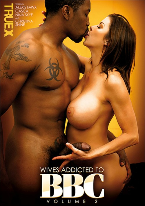 Wives Addicted To BBC Volume 2