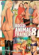 Rocco: Animal Trainer 8 Porn Video