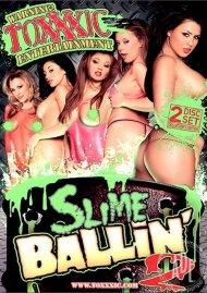 Slime Ballin' 2 Porn Video