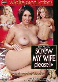 Screw My Wife, Please #65 Porn Video