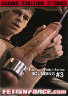 Hardcore Fetish Series: Sounding #3 Gay Porn Movie