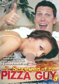 I Screwed The Pizza Guy 3 Porn Movie
