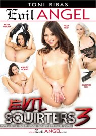 Evil Squirters 3 Porn Video