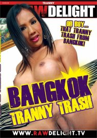 Bangkok Tranny Trash Porn Video