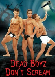 Dead Boyz Don't Scream gay cinema VOD from Ariztical Entertainment
