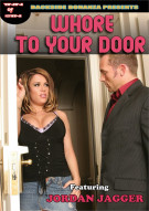 Whore to Your Door Porn Video