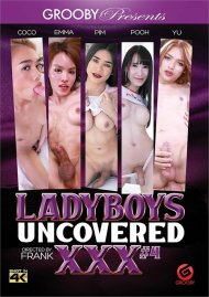 Ladyboys Uncovered XXX #4 4K Ultra HD porn video from Grooby.