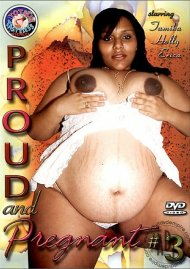 Proud and Pregnant #3 Porn Video