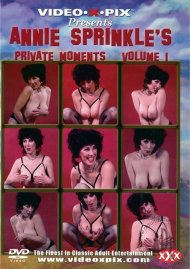 Annie Sprinkle's Private Moments Vol. 1