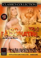 Fassinating Vol. 2 Porn Video