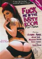 Fuck Me In The Bathroom Part Deux Porn Movie