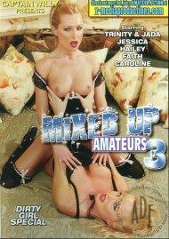 Mixed Up Amateurs #3 Porn Video
