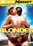 Blondes Love It Black Porn Movie