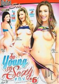 So Young So Sexy P.O.V. #6 Porn Video