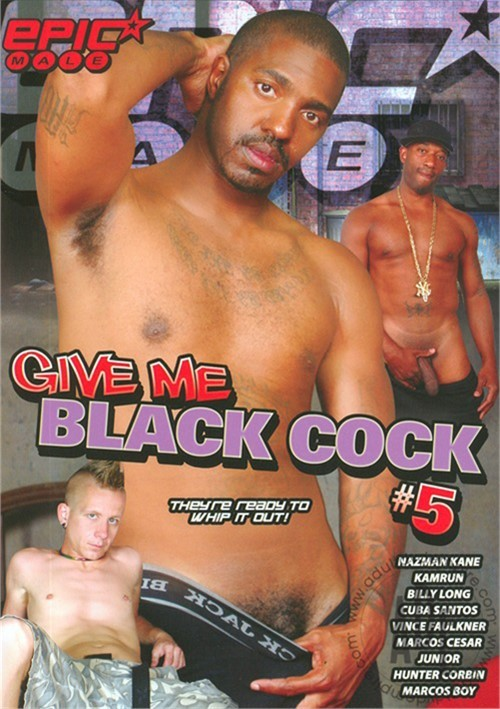 Give Me Black Cock #5 Boxcover