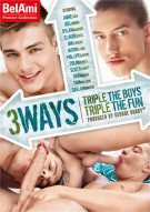 3 Ways - Triple The Boys Triple The Fun Porn Movie