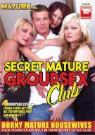 Secret Mature Group Sex Club Porn Movie