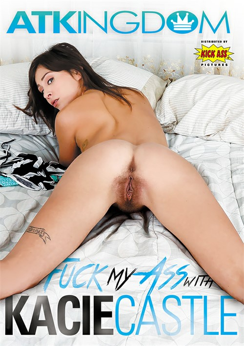 ATK Fuck My Ass With Kacie Castle