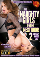 Naughty Girls From Next Door 2, The: Caught In The Act Porn Movie