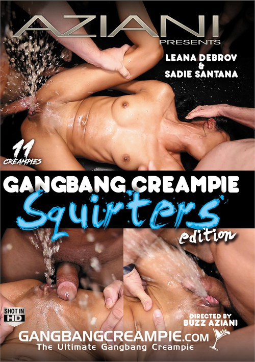 Gangbang Creampie: Squirters Edition porn video