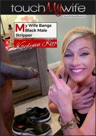 My Wife Bangs Black Male Stripper Porn Video