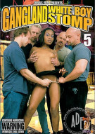 Gangland White Boy Stomp 5 Porn Movie