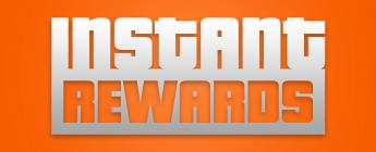 Instant Rewards