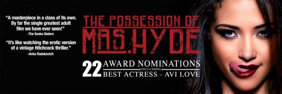 The Possession of Mrs Hyde: An Axel Braun Feature - 22 Award Nominations Banner