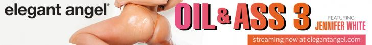 Oil & Ass 3 Streaming Now at ElegantAngel.com