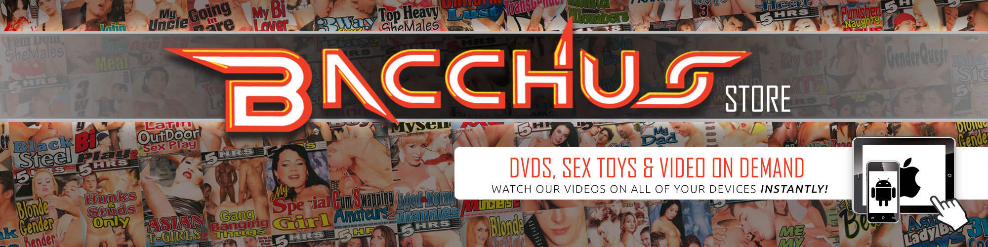 Bacchus  DVD, sex toy and Streaming Porn Video on Demand