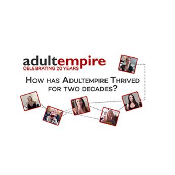 Adult Empire is celebrating 20 years.